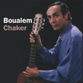 Boualem Chaker - musique KABYLE