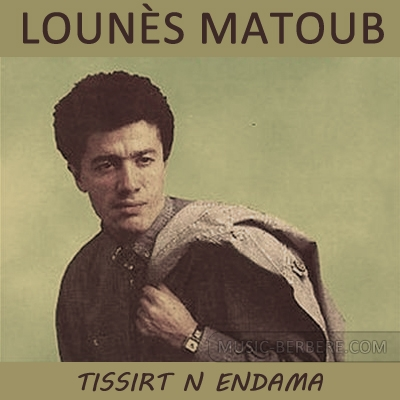 matoub lounes thissirth nendama