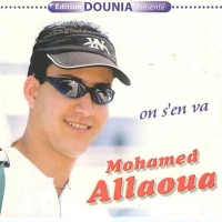 On s'en va - Mohamed Allaoua