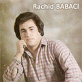 Rachid Babaci - musique KABYLE