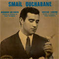 Smail Ouchabane - musique KABYLE