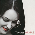 Taoues Arhab - musique KABYLE