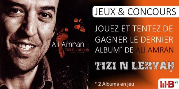 JEUX : L'ALBUM TIZI N LERYAḤ DE ALI AMRAN À GAGNER