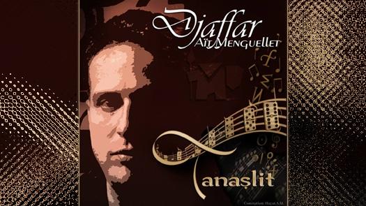 Djaffar Aït Menguellet - Tanaṣlit - Nouvel album 2014