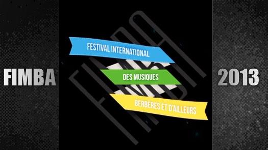 Festival International de Musiques Berbères et d'Ailleurs - FIMBA - 2013