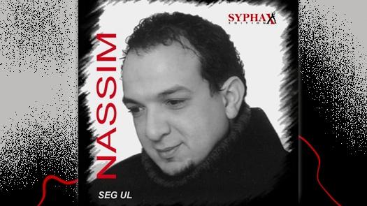 Nassim Bechouche  - Seg ul : Nouvel album, janvier 2013
