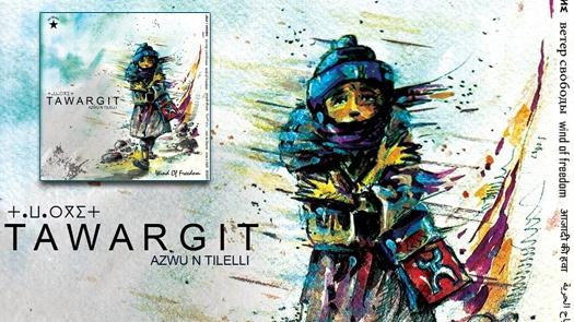 Tawargit - Azwu n Tilelli - Nouvel album 2014