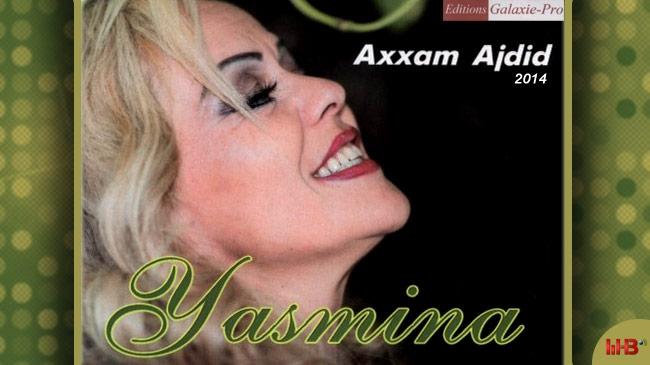 Yasmina : Axxam Ajdid - Nouvel album 2014