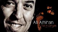 Ali Amran : Son nouvel Album - Tizi n leryaḥ