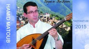 Hamid Matoub - Tadyant-iw - Nouvel Album 2015