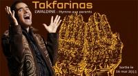 Takfarinas 2011 : Lwaldine - Hymne aux parents