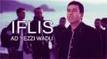 IFLIS - Ad yezzi waḍu - Clip officiel 2015