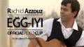 Rachid Azzouz - Eǧǧ-iyi